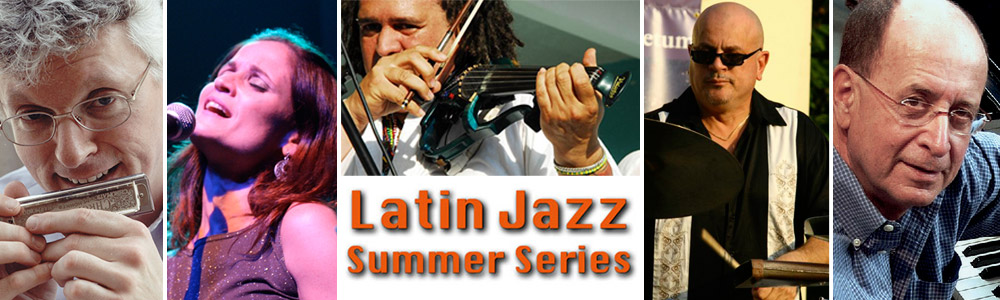 Latin Jazz Summer Series